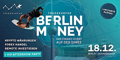 Berlin Money - Remote Investieren - Das Finanzevent auf der Spree Tickets