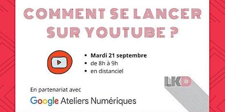 Communication vidéo : Comment se lancer sur YouTube ? billets