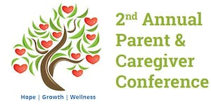 2nd Annual Parent & Caregiver Conference