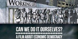 Can We Do It Ourselves?: A Film About Economic...