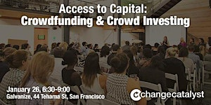 Access to Capital: Crowdfunding & Crowd Investing