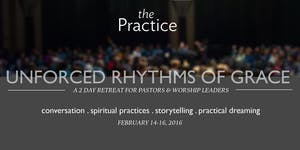 Two Days of Unforced Rhythms of Grace