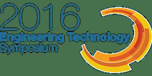2016 Engineering Technology Symposium