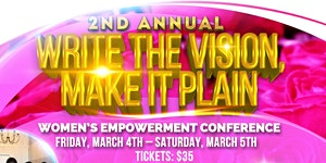 2nd Annual Write the Vision, Make it Plain Women's...