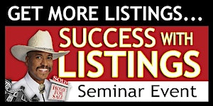 *CANCELLED* FREDERICKSBURG, VA: SUCCESS with LISTINGS...
