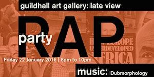 No Colour Bar RAP Party & Late View