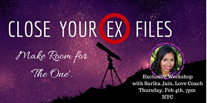 Close Your 'Ex Files'... Make Room for 'the One'!...