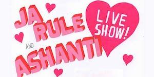 ASHANTI + JA RULE - LIVE SHOW at 1015 FOLSOM