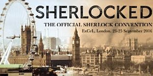 SHERLOCKED: The Official Sherlock Convention 2016