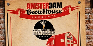 Amsterdam BrewHouse Presents: From the Neighbourhood...
