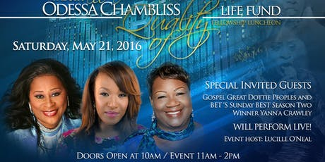 Odessa Chambliss Quality of Life Fund Faith & Fellowship Luncheon tickets