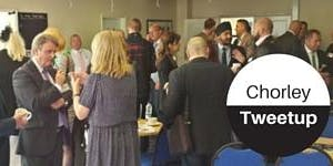 Chorley Tweetup Free Networking Event - 12th February...