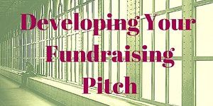 Developing Your Personal Fundraising Pitch...