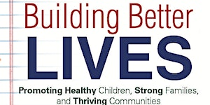 2016 Building Better Lives Conference with Dr. Bruce...