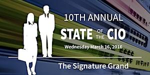 10th Annual 2016 State of the CIO