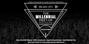 The Millennial Meet-up Weekend