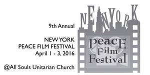 9th Annual New York Peace Film Festival (2016)