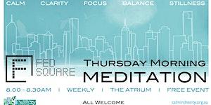Thursday Meditations @Fed_Square
