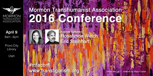 2016 Conference of the Mormon Transhumanist Association