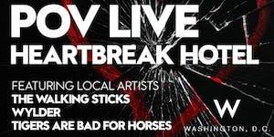 POV Live Presents Heartbreak Hotel