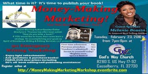 "911 Emergency Writing Workshop: ""Money-Making..."