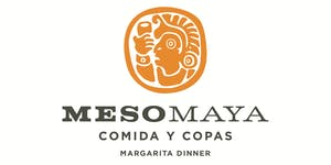 4-Course Margarita Dinner - hosted by Meso Maya and...