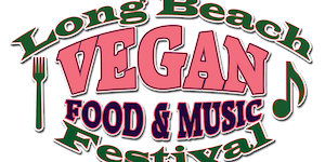 Long Beach Vegan Food & Music Festival