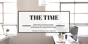 The Time: Planning and Productivity Workshop for...