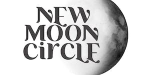 New Moon Circle: To Speak with Loving Thoughts...