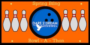 Dare 2 Dream Leaders Inc. Spring Bling Bowl - A - Thon...