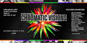 CHROMATIC VISIONS: The Exhibition