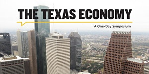 A Symposium on the Texas Economy