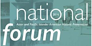 APIAHiP 2016 National Historic Preservation Forum