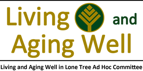 Living and Aging Well in Lone Tree Luncheon  tickets