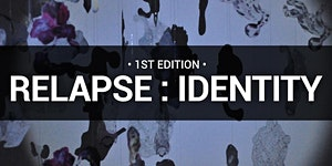 1st Edition RELAPSE : IDENTITY - Opening