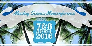 Science Miniconference in Mackay