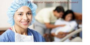 Perinatal Hospital Leadership Summit 2016: Strategies...