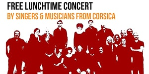 Lunchtime Concert by Corsican Polyphonic Ensemble