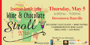 Danville Spring Wine & Chocolate Stroll 2016