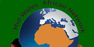 Mid Wales Africa Networking & Fairtrade Fortnight...