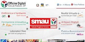 Officine Digitali ZIP FabLab Padova @ SMAU Padova 2016