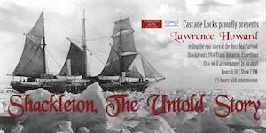 Shackleton, The Untold Story