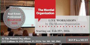 LIVE WORKSHOPS BY The Montiel Organization 2016
