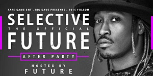 THE OFFICIAL FUTURE AFTER PARTY at 1015 FOLSOM