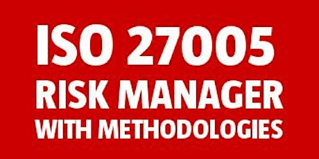 ISO 27005 Risk Manager with Methodologies tickets