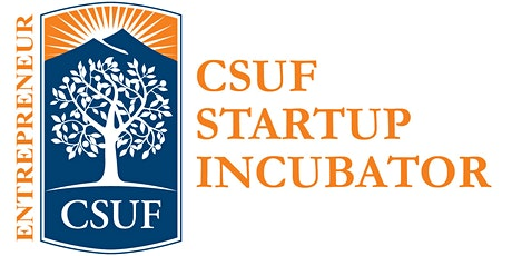 How to Pitch to an Investment Panel @ CSUF Startup Incubator tickets