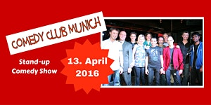 Comedy Club Munich - Stand-up Comedy Show - 13. April...