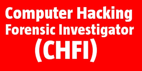 Computer Hacking Forensic Investigator (CHFI) tickets