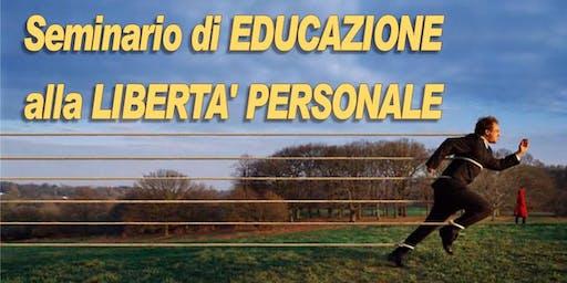 Seminario di EDUCAZIONE alla LIBERTÀ PERSONALE