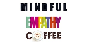 Mindful & Empathy Café Luso Brasileiro | 03 Junho | 6ª...